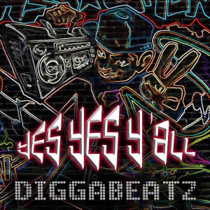 Diggabeatz - Yes Yes Y'all cover artwork 1
